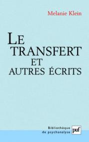 Le transfert et autres écrits