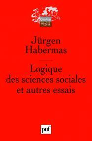 Logique des sciences sociales et autres essais