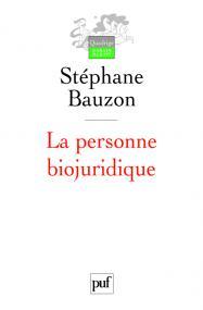 La personne biojuridique