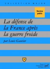La défense de la France après la guerre froide
