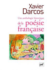 Une anthologie historique de la poésie française