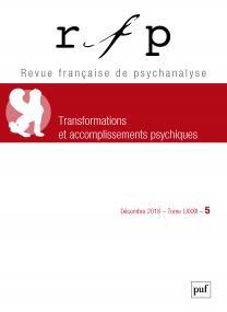 Revue française de psychanalyse<p>2018, t. 82, n° 5 (Congrès)