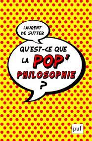 Qu'est-ce que la pop'philosophie ?