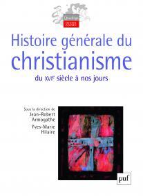 Histoire générale du christianisme (2 volumes)
