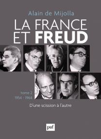 La France et Freud T.2 1954 - 1964
