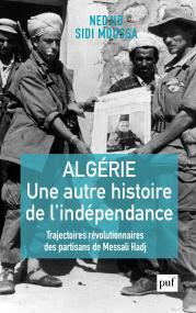 Algérie, une autre histoire de l'indépendance