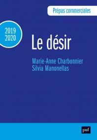 Prépas commerciales 2019-2020. Culture générale - Le désir