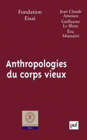 Anthropologies du corps vieux