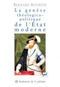 La genèse théologico-politique de l'État moderne