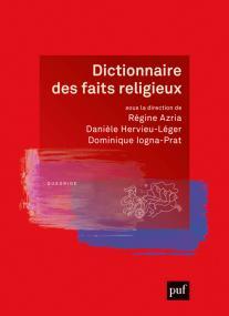 Dictionnaire des faits religieux
