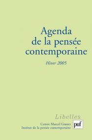 Agenda de la pensée contemporaine, hiver 2005, n° 3