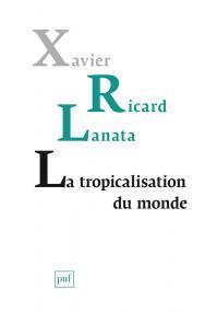 La tropicalisation du monde