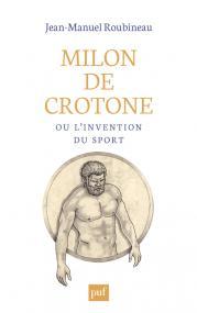 Milon de Crotone ou l'invention du sport