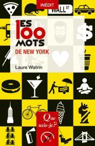 Les 100 mots de New York