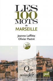 Les 100 mots de Marseille