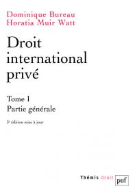 Droit international privé. Tome 1