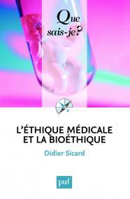 L' éthique médicale et la bioéthique