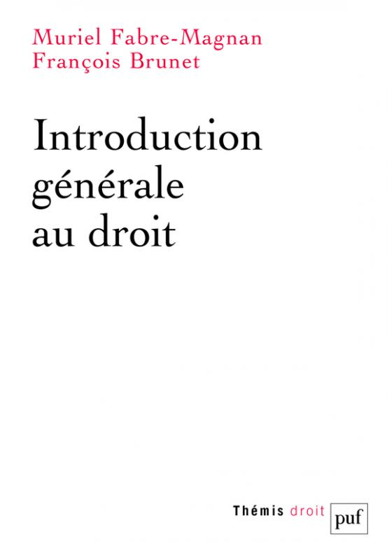 26588056ddd Introduction générale au droit - Muriel Fabre-Magnan - Thémis - Format  Physique et Numérique