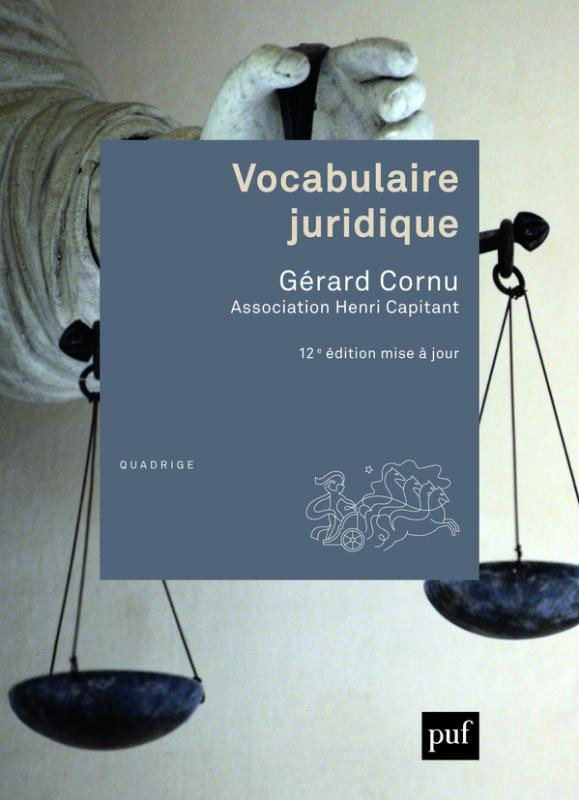 Vocabulaire Juridique G 233 Rard Cornu Dictionnaires