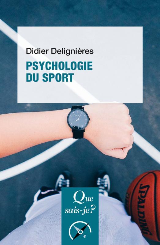 Psychologie Du Sport Didier Deligni 232 Res Que Sais Je