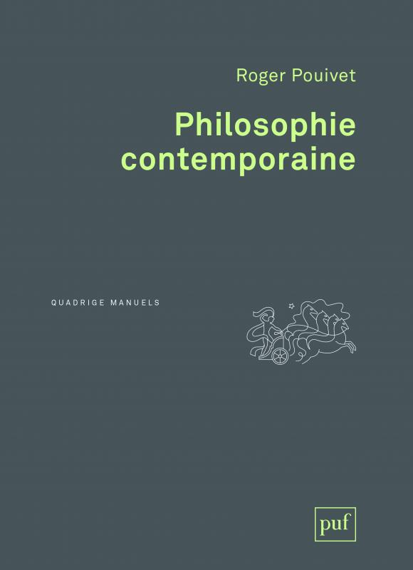 Philosophie Contemporaine Roger Pouivet Quadrige Manuels Format Physique Et Numerique Puf