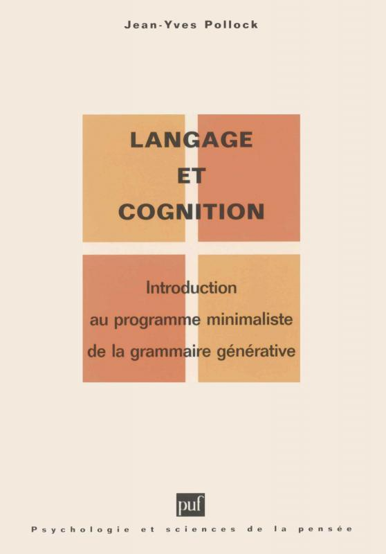 Langage Et Cognition - Jean-yves Pollock