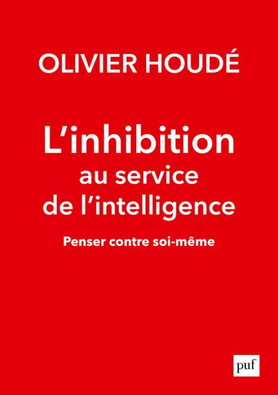 Emission rfi : Olivier Houdé, Comment apprendre à résister ? La résistance cognitive ! 1581993037_couv_num_13082506